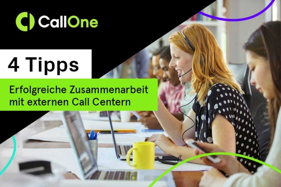 4 Tipps für eine erfolgreiche Zusammenarbeit mit externen Callcentern